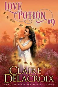 Love Potion #9, a fantasy romance by Claire Delacroix
