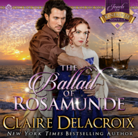 The Ballad of Rosamunde, #4 in the Jewels of Kinfairlie series of medieval romances by Claire Delacroix is also available in audio