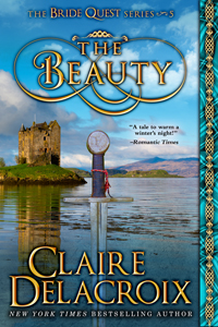 The Beauty, #5 of the Bride Quest series of medieval romances by Claire Delacroix