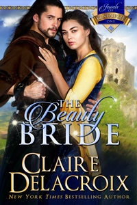 The Beauty Bride, #1 of the Jewels of Kinfairlie series of medieval Scottish romances by Claire Delacroix