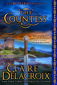The Countess, #4 of the Bride Quest series of medieval romances by Claire Delacroix