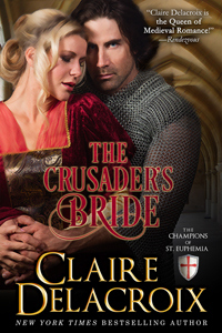 The Crusader's Bride, #1 of the Champions of St. Euphemia series of medieval romances by Claire Delacroix