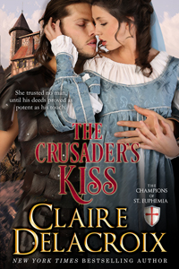 The Crusader's Kiss, #3 of the Champions of St. Euphemia series of medieval romances by Claire Delacroix