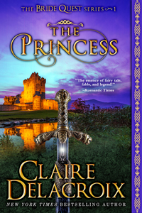 The Princess, #1 of The Princess, #1 of the Bride Quest series of medieval romances by Claire Delacroix