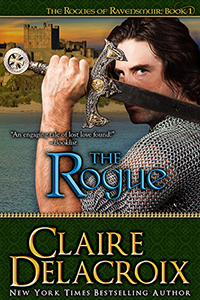 The Rogue, #1 of the Rogues of Ravensmuir series of medieval Scottish romances by Claire Delacroix