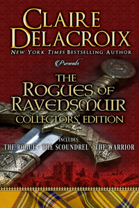 The Rogues of Ravensmuir hard cover Collector's edition, including all three medieval Scottish romances in the Rogues of Ravensmuir series by Claire Delacroix