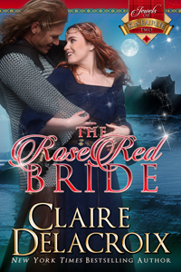 The Rose Red Bride, #2 of the Jewels of Kinfairlie series of medieval Scottish romances by Claire Delacroix