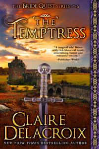 The Temptress, #6 of the Bride Quest series of medieval romances by Claire Delacroix