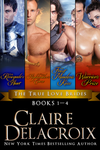The True Love Brides Boxed Set, a digital bundle including all four medieval Scottish romances in the True Love Brides series by Claire Delacroix