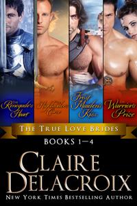 The True Love Brides Boxed Set, a digital bundle including all four medieval Scottish romances in the True Love Brides series by Claire Delacroix
