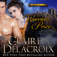 The Warrior's Prize, #4 of the True Love Brides series of medieval Scottish romances by Claire Delacroix is also available in audio
