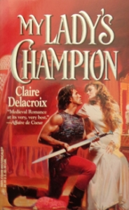 My Lady's Champion, a medieval romance by Claire Delacroix