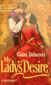 My Lady's Desire, a medieval romance by Claire Delacroix