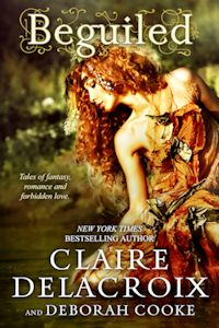 Beguiled, a collection of short stories and romances by Deborah Cooke and Claire Delacroix