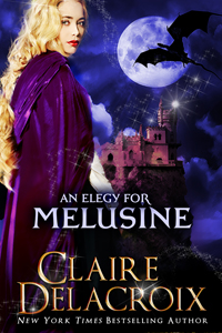 An Elegy for Melusine, a medieval fairy tale retold by Claire Delacroix