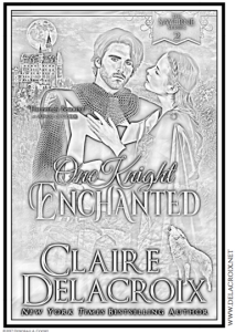 One Knight Enchanted, book #1 of the Rogues & Angels series of medieval romances by Claire Delacroix