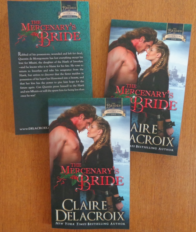 The Mercenary's Bride, book #1 of the Brides of Inverfyre series of medieval Scottish romances by Claire Delacroix, in a print edition