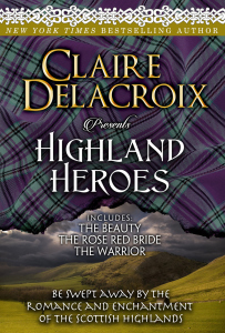 Highland Heroes, a digital boxed set of Scottish medieval romances by Claire Delacroix