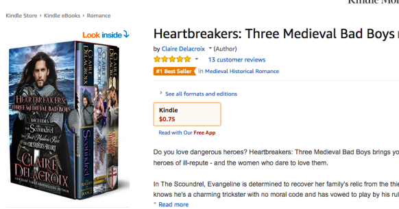 Heartbreakers: Three Medieval Bad Boys by Claire Delacroix at #1 in Medieval Romance at Amazon on July 26, 2018