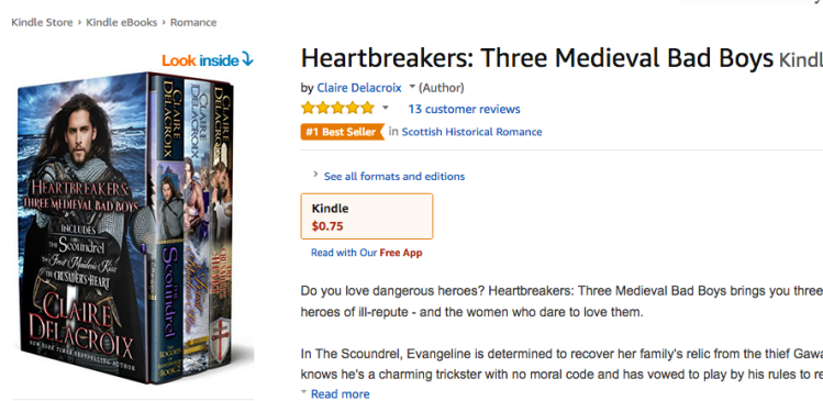 Heartbreakers: Three Medieval Bad Boys by Claire Delacroix at #1 in Scottish Medieval Romance at Amazon on July 26, 2018