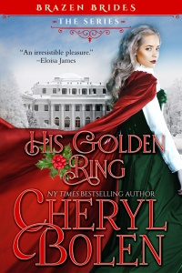 His Golden Ring, a Regency romance by Cheryl Bolen