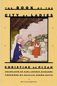 The Book of the City of Ladies by Christine Pisan
