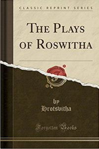 The Plays of Roswitha in English