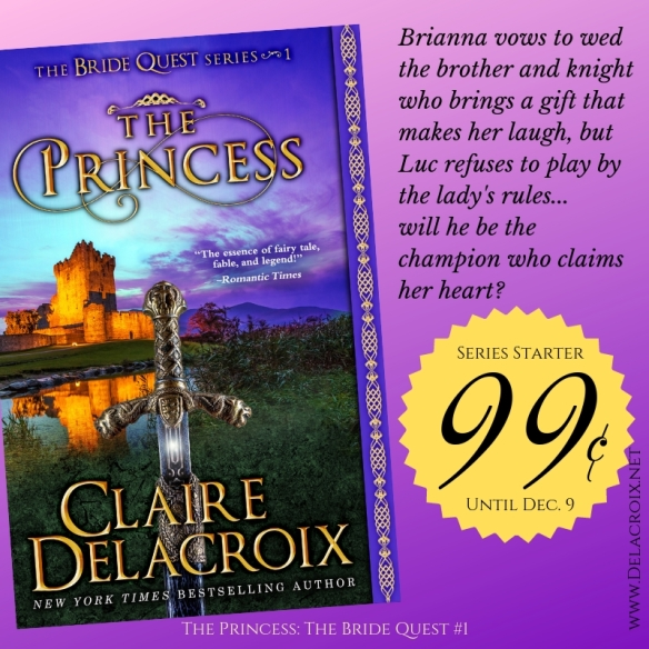 The Princess, book #1 of the Bride Quest series of medieval romances by Claire Delacroix, on sale for 99 cents November 20 to December 8 2018