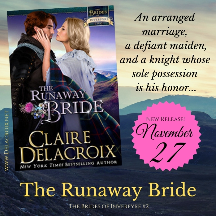 The Runaway Bride, book #2 of the Brides of Inverfyre series of medieval Scottish romances by Claire Delacroix