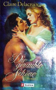 The Beauty, book five of the Bride Quest series of medieval romances by Claire Delacroix, German trade paperback edition