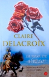 The Rose Red Bride, book two of the Jewels of Kinfairlie series of medieval romances by Claire Delacroix, Spanish edition