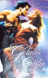The Countess, book four of the Bride Quest series of medieval romances by Claire Delacroix, German trade paperback edition