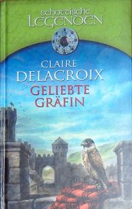 The Countess, book four of the Bride Quest series of medieval romances by Claire Delacroix, German bookclub edition