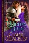 Unicorn Bride, a medieval romance by Claire Delacroix