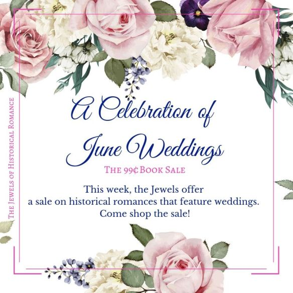 The Jewels of Historical Romance June Weddings 99-cent Book Sale