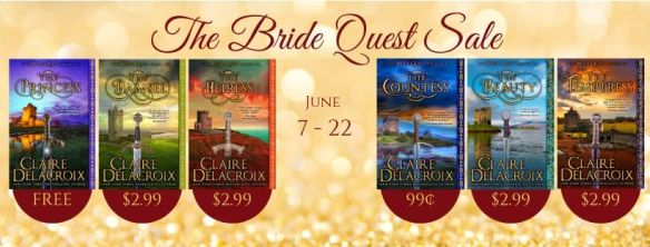 June 2019 sale on the Bride Quest series of medieval romances by Claire Delacroix