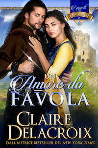 Un amore da Favola, the Italian translation of The Beauty Bride, a medieval romance by Claire Delacroix