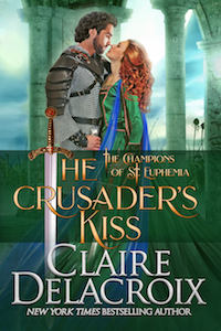 The Crusader's Kiss, book three of the Champions of St. Euphemia series of medieval romances by Claire Delacroix