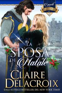 La sposa di Natale, The Snow White Bride by Claire Delacroix in Italian