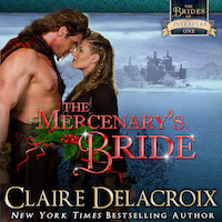 The Mercenary's Bride, book one of the Brides of Inverfyre series of medieval Scottish romances by Claire Delacroix, in audio