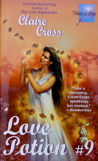Love Potion #9, a paranormal romance by Claire Cross, original mass market edition