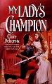 My Lady's Champion, a medieval romance by Claire Delacroix, original mass market edition