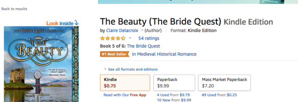 The Beauty, book five of the Bride Quest series of medieval romances by Claire Delacroix, earns its #1 bestseller in Medieval Romance ribbon at Amazon.com on September 20, 2020