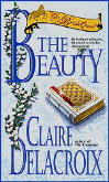 The Beauty, book five of the Bride Quest series of medieval romances by Claire Delacroix in its original mass market edition