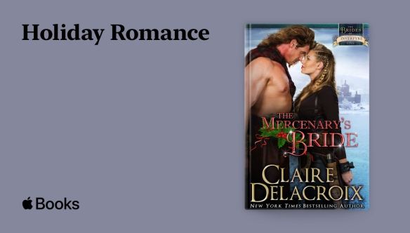 Apple holiday romance promotion including The Mercenary's Bride by Claire Delacroix, December 1 to 30, 2020