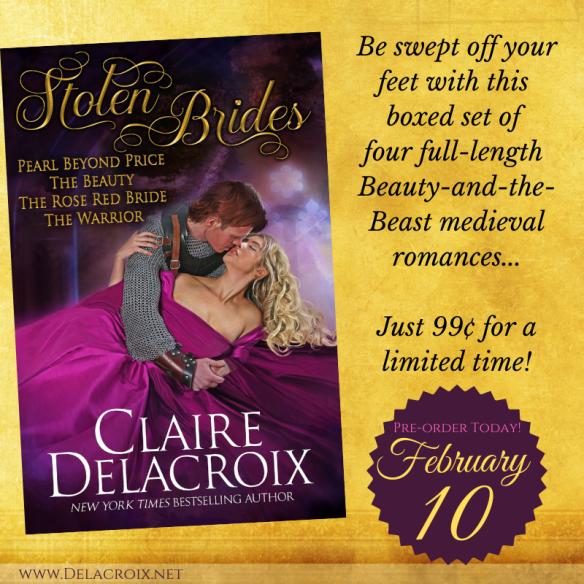 Stolen Brides Boxed Set, including four Beauty-and-the-Beast medieval romances by Claire Delacroix