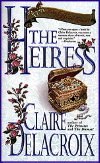 The Heiress, book three of the Bride Quest series of medieval romances by Claire Delacroix, original mass market edition