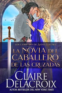 The Crusader's Bride, book one of the Champions of St. Euphemia series of medieval romances by Claire Delacroix, in Spanish