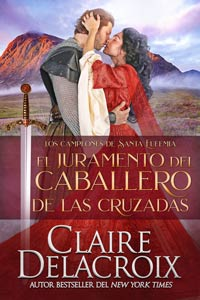 The Crusader's Vow, book four of the Champions of St. Euphemia series of medieval romances by Claire Delacroix, in its Spanish edition