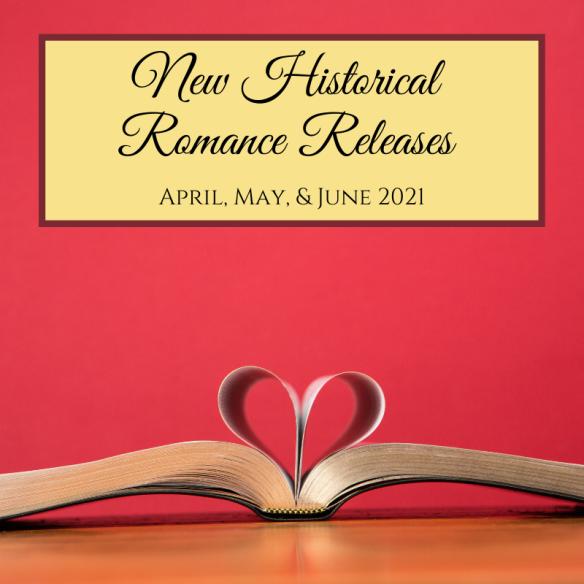 Q2 New Historical Romance Reads